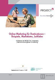 Band 1: Online-Marketing für Destinationen – Beispiele, Marktdaten, Leitfäden